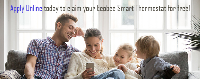 Ecobee Family - Apply Online today